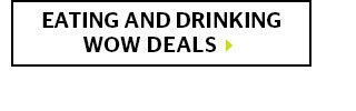 Eating And Drinking Wow Deals