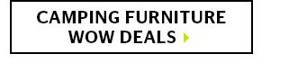 Camping Furniture Wow Deals