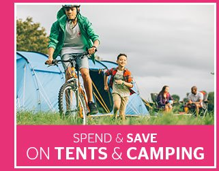 Spend & Save on Tents and Camping