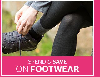 Spend & Save on Footwear