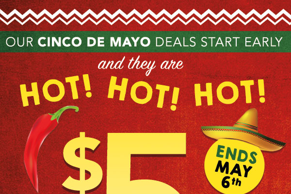 Cinco de Mayo Celebration - $5 Tees & More!