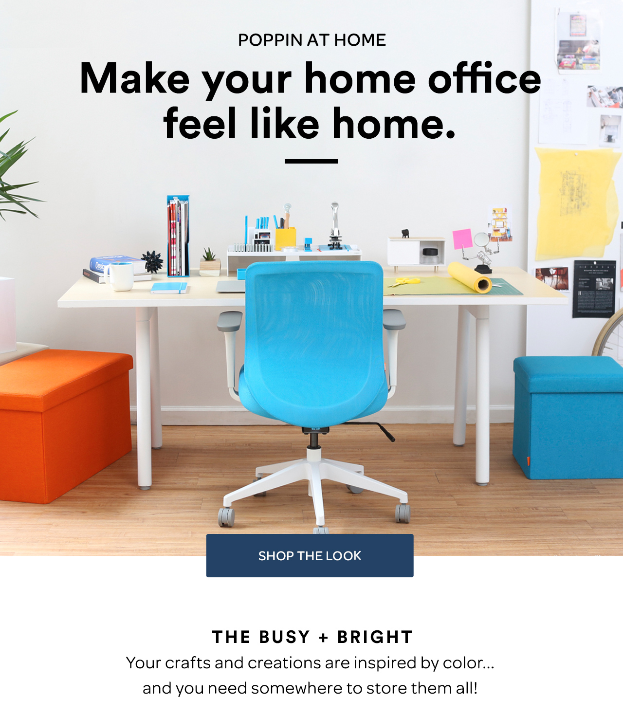 Poppin: Make Your Home Office Feel Like Home.