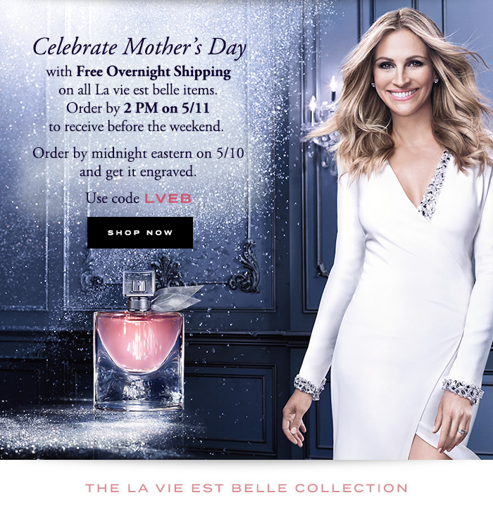 CELEBRATE MOTHER'S DAY - SHOP NOW
