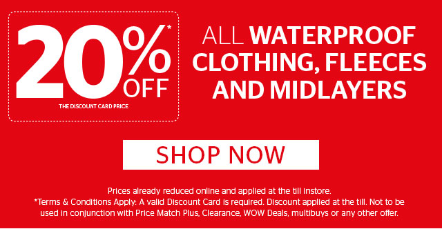 20% Off All Waterproof Clothing, Midlayers and Fleeces