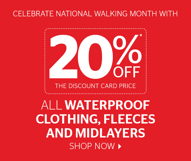 20% Off All Waterproof Clothing, Fleeces and Midlayers