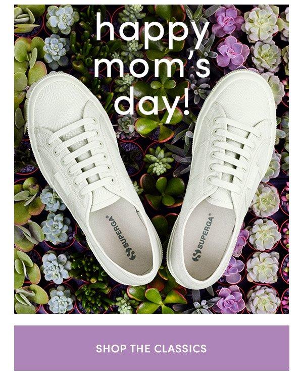 happy mom's day!