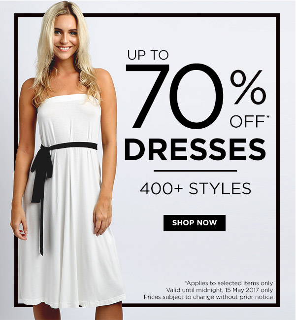 UP TO 70% OFF DRESSES! 400+ STYLES | TCS & CS APPLY,