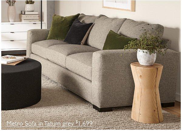 Metro Sofa In Tatum Grey $1,699.