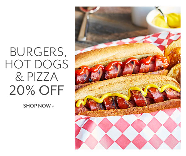 Burgers, Hot Dogs & Pizza - 20% OFF