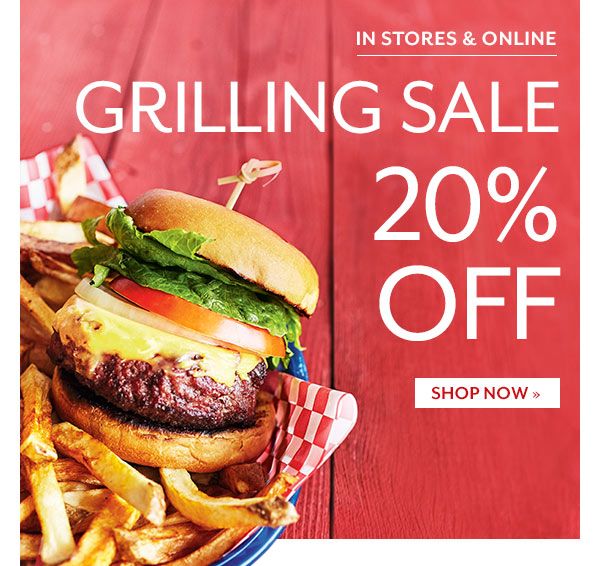 Grilling Sale - 20% OFF