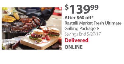 Rastelli Market Fresh Ultimate Grilling Package