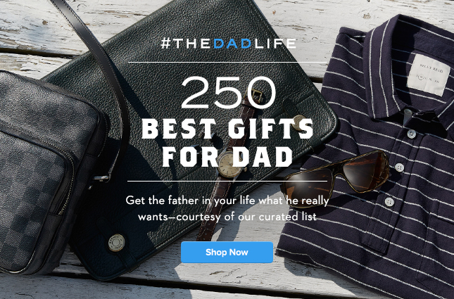 250 Best Gifts for Dad