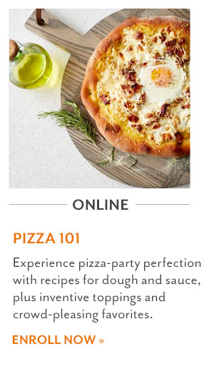 Pizza 101 - Online Cooking Class