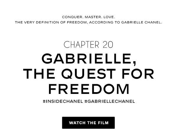 Gabrielle, THE QUEST FOR FREEDOM #insidechanel #gabriellechanel WATCH THE FILM