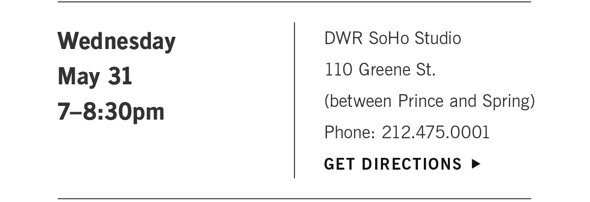 Wednesday May 31st, get directions to DWR SoHo