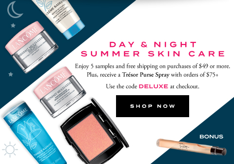 DAY & NIGHT SUMMER SKIN CARE - SHOP NOW