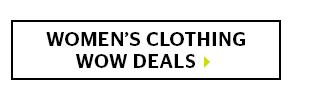 Women's Clothing Wow Deals