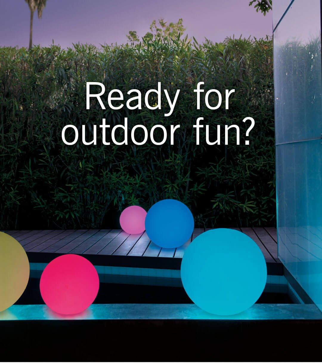Ready for outdoor fun