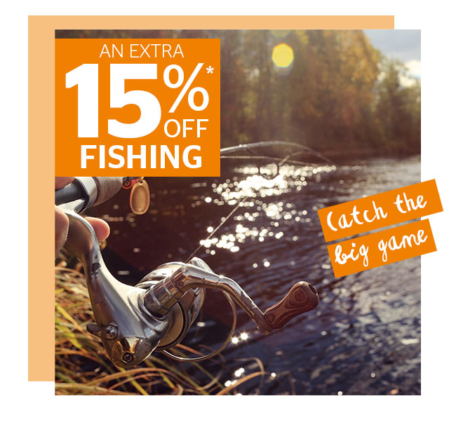 An Extra 15% Off Fishing