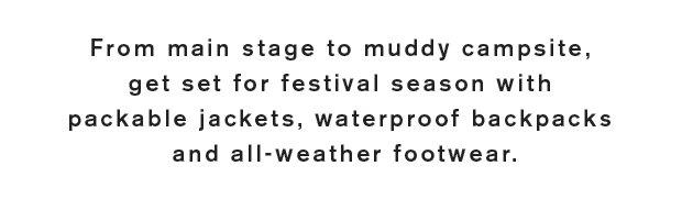 Get set for festival season