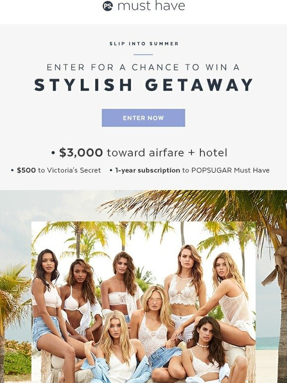 Popsugar must have enter for a chance to win a stylish for 111 sutter street 22nd floor san francisco ca 94104