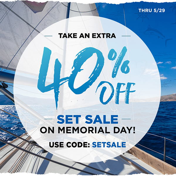 Sail into summer with an extra 40% off sale items through 5/29.