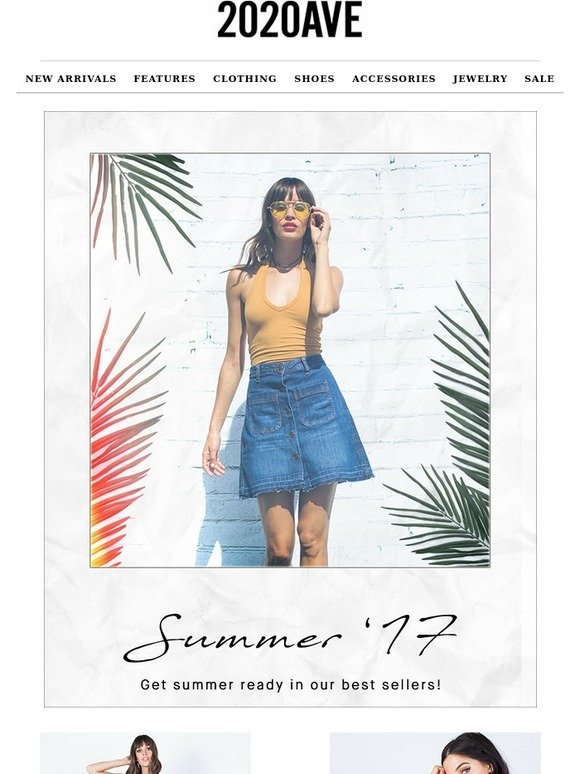 7542b6834534 2020ave.com  The summer s most wanted items right now.