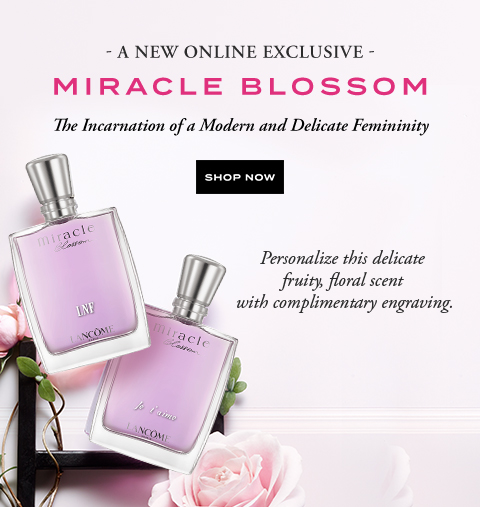 A NEW ONLINE EXCLUSIVE MIRACLE BLOSSOM - SHOP NOW