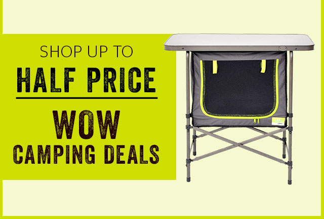 Shop up to half price WOW camping deals >