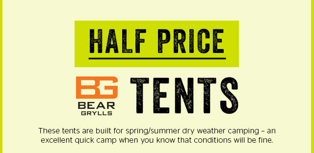 Half Price Bear Grylls Tents
