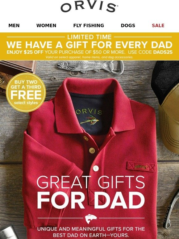 Orvis: Here's $25 off $50  Find Great Gifts for Dad right