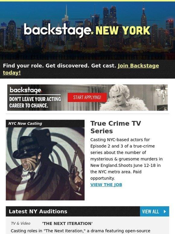 Backstage: NYC Actors, Get Cast in True Crime TV Series