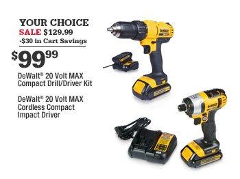 craftsman power tools. your choice sale $129.99 -$30 in cart savings $99.99 dewalt® 20 volt max cordless craftsman power tools