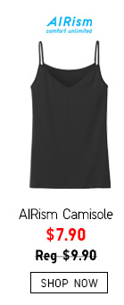 AIRism Camisole -- Now $7.90 -- SHOP NOW