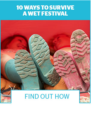10 Ways to Survive a Wet Festival