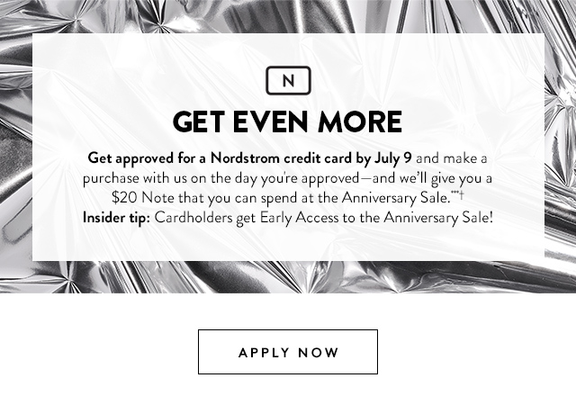Get Even More Approved For A Nordstrom Credit Card By July 9 Apply