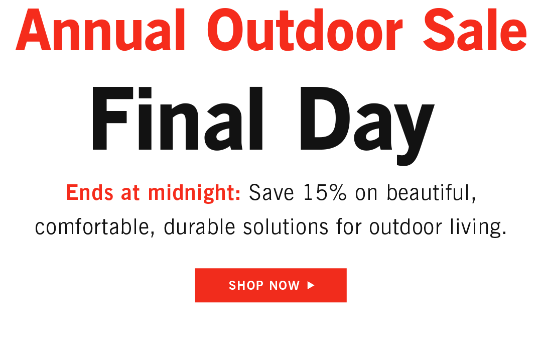 Annual Outdoor Sale Final Day