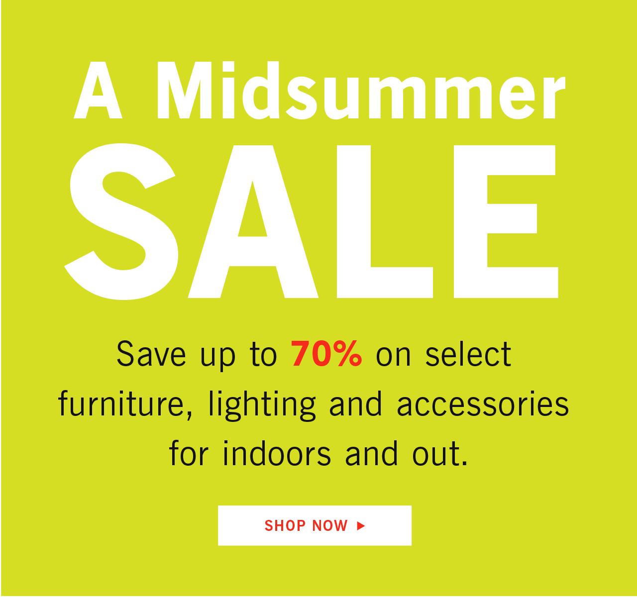 Shop Now A Midsummer Sale