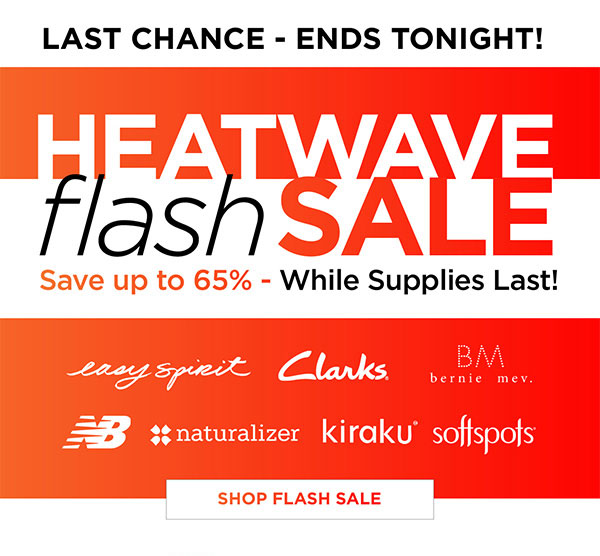 9d94b02caca Foot Smart   Ends Tonight! Heatwave FLASH SALE - up to 65% off!