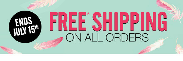 FREE* SHIPPING on every order!