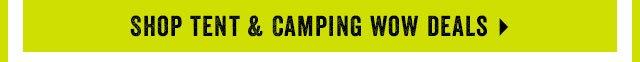 Shop Tent & Camping Wow Deals