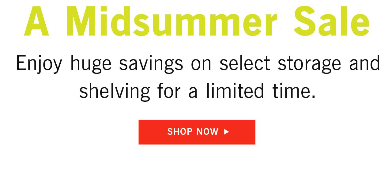 A Midsummer Sale Shop Now