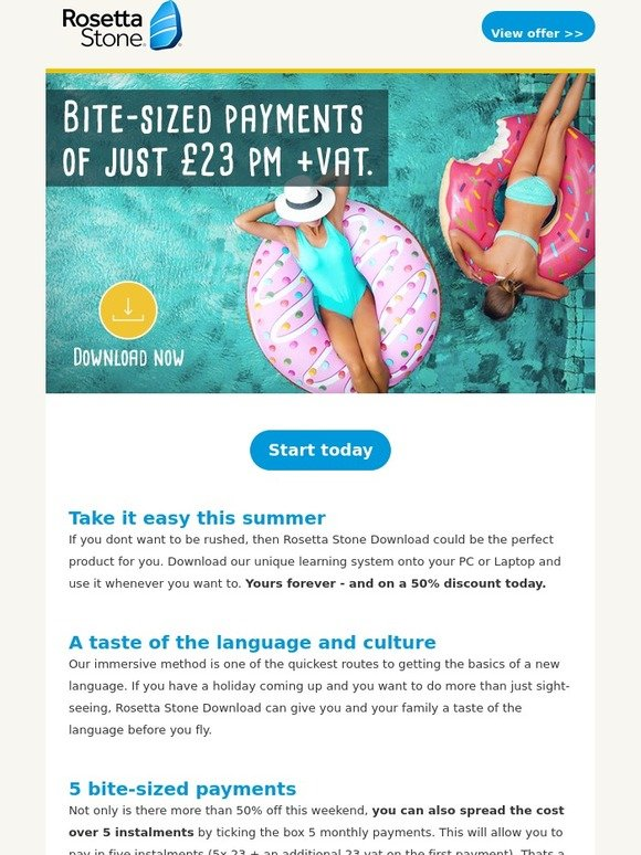 Rosetta Stone UK: 50% off Download today  And you can pay in