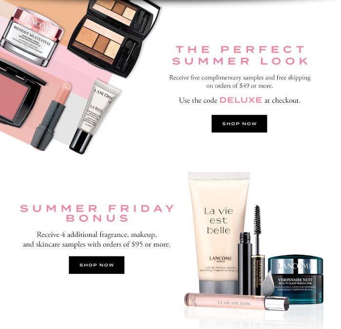 THE PERFECT SUMMER LOOK - SHOP NOW - SUMMER FRIDAY BONUS - SHOP NOW