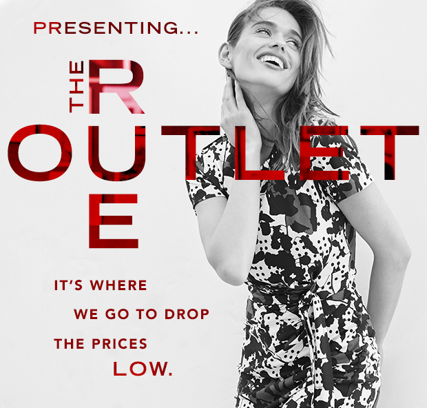 Presenting the Rue Outlet. It's where we go to drop the prices low.