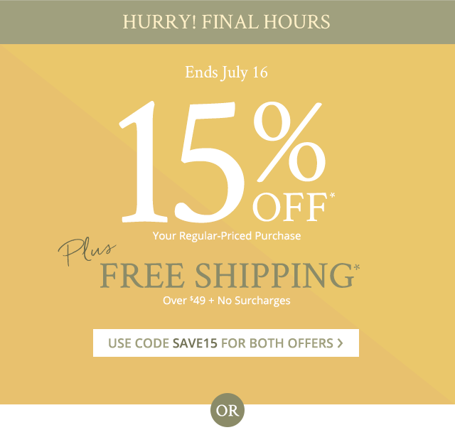 Hurry! Final hours. Use code SAVE15 for both offers.