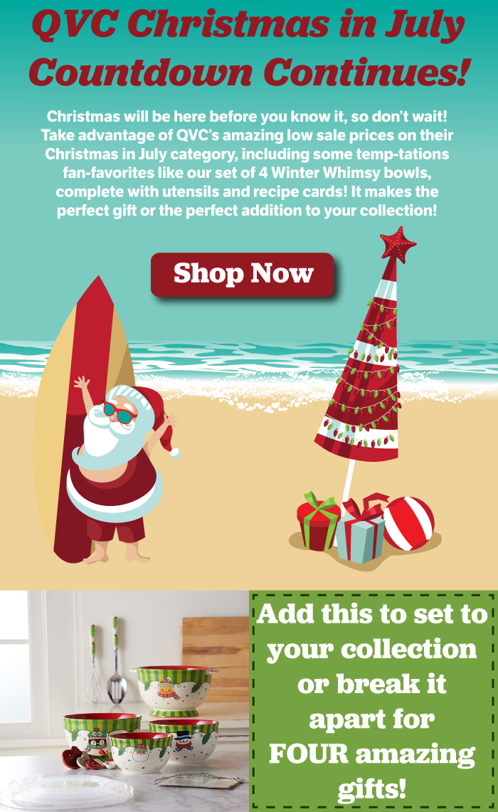 Christmas In July Qvc.Temp Tations Qvc Christmas In July Countdown Continues With
