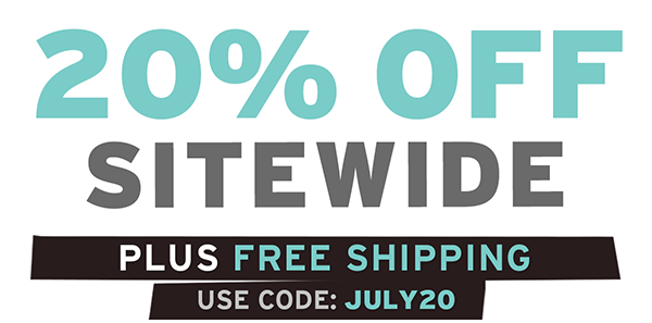 20% off + Free shipping on all orders thru 7/20. Use code JULY20.