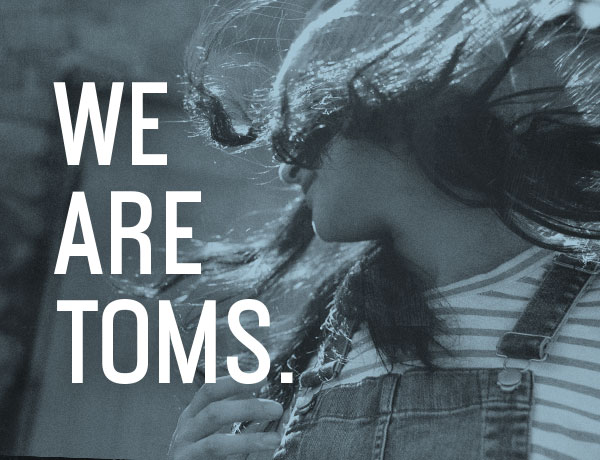 We Are TOMS
