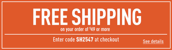 Sportsman's Guide's Free Standard Shipping on Your Merchandise order of $49 or More! Enter coupon code SH2547 at check-out. *Exclusions apply, see details.